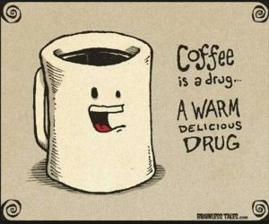 coffee is a drug